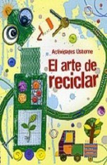 ARTE DE RECICLAR, EL