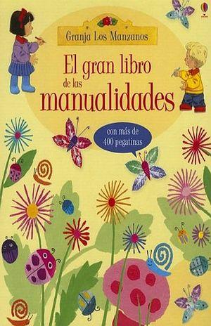 GRAN LIBRO DE LAS MANUALIDADES, EL / PD.