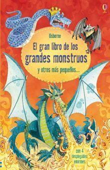 GRAN LIBRO DE LOS GRANDES MONSTRUOS Y OTROS MAS PEQUEÑOS, EL