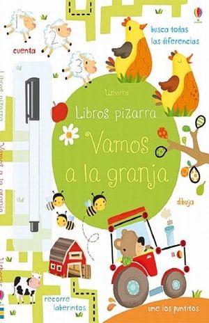 VAMOS A LA GRANJA / LIBROS PIZARRA