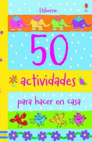 50 ACTIVIDADES PARA HACER EN CASA / PD.