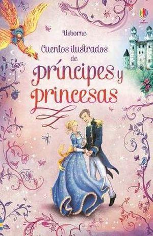 CUENTOS ILUSTRADOS DE PRINCIPES Y PRINCESAS / PD.