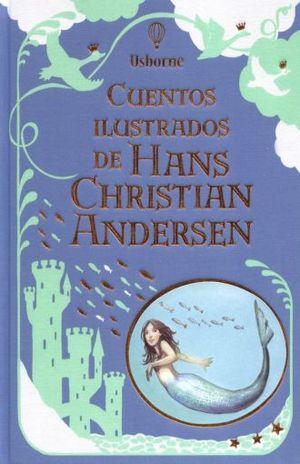 CUENTOS ILUSTRADOS DE HANS CHRISTIAN ANDERSEN / PD.