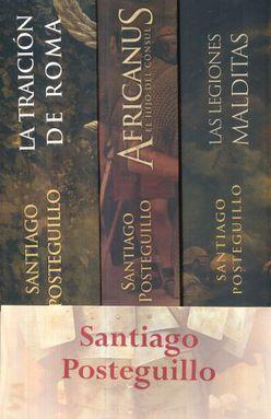 PAQ. SANTIAGO POSTEGUILLO / LAS LEGIONES MALDITAS / AFRICANUS / LA TRAICION DE ROMA