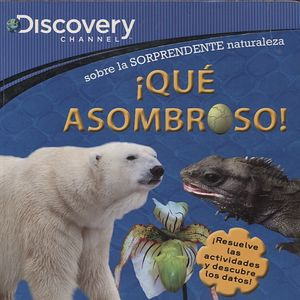 DISCOVERY CHANNEL. QUE ASOMBROSO