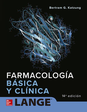 FARMACOLOGIA BASICA Y CLINICA / 14 ED.