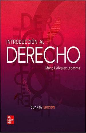 INTRODUCCION AL DERECHO / 4 ED.