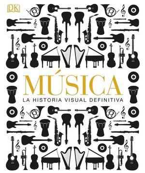 Música. La historia visual definitiva / Pd.
