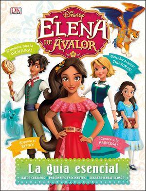 Elena de Ávalor. La guía esencial / Pd.
