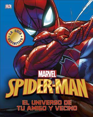 Spider-Man. El universo de tu amigo y vecino / Pd.