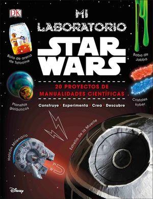 Mi laboratorio Star Wars. 20 proyectos de manualidades científicas / Pd.