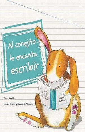 AL CONEJITO LE ENCANTA ESCRIBIR / PD.