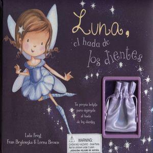 LUNA EL HADA DE LOS DIENTES / PD.