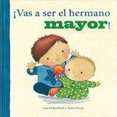 VAS A SER EL HERMANO MAYOR / PD.