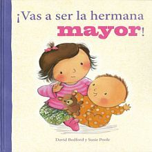 VAS A SER LA HERMANA MAYOR / PD.