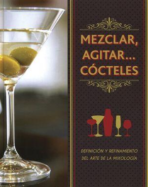 MEZCLAR AGITAR COCTELES / PD.