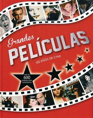 Grandes peliculas. 100 años de cine / pd.