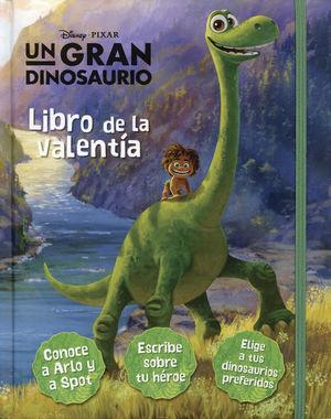 Un gran dinosaurio. El libro de la valentía / pd.