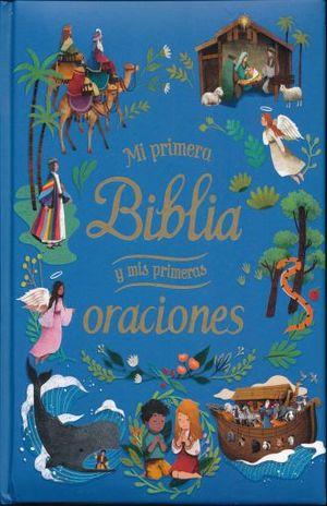 MI PRIMERA BIBLIA Y MIS PRIMERAS ORACIONES / PD.