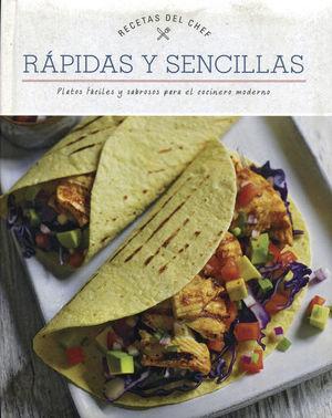 RAPIDAS Y SENCILLAS. RECETAS DEL CHEF / PD.