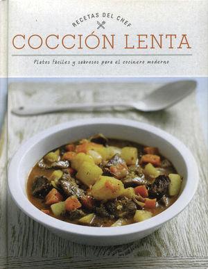COCCION LENTA. RECETAS DEL CHEF / PD.