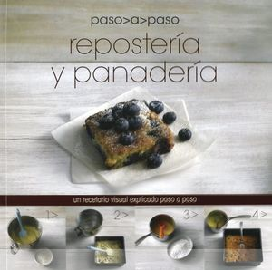 REPOSTERIA Y PANADERIA. PASO A PASO