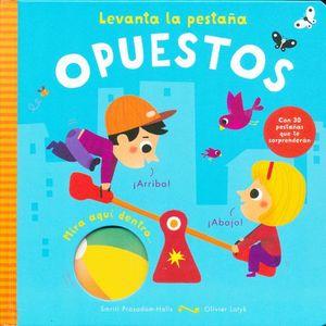 LEVANTA LA PESTAÑA. OPUESTOS / PD.