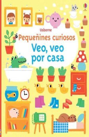 VEO VEO POR CASA / PEQUEÑINES CURIOSOS / PD.