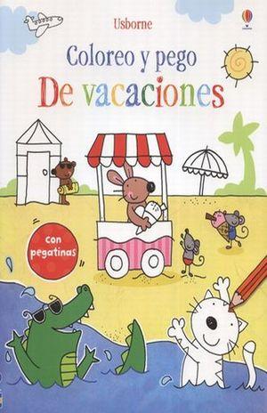 DE VACACIONES / COLOREO Y PEGO