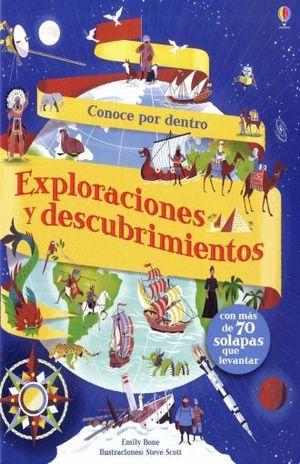 EXPLORACIONES Y DESCUBRIMIENTOS. CONOCE POR DENTRO / PD.