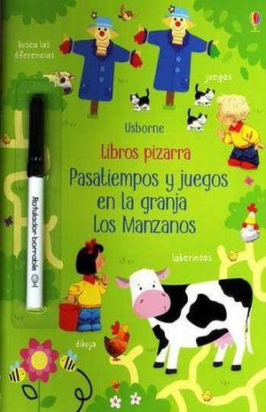 PASATIEMPOS Y JUEGOS EN LA GRANJA LOS MANZANOS / LIBROS PIZARRA