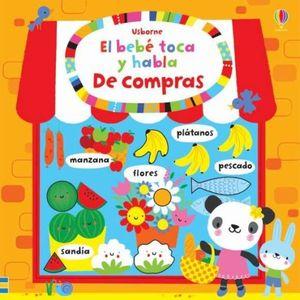 DE COMPRAS. EL BEBE TOCA Y HABLA / PD.