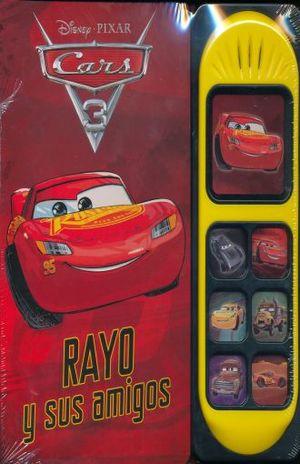CARS 3. RAYO Y SUS AMIGOS