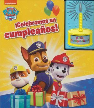 Paw Patrol. Celebramos un cumpleaños / pd.