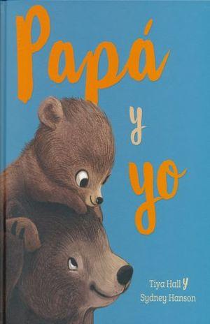 PAPA Y YO / PD.