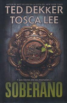 SOBERANO. LOS LIBROS DE LOS MORTALES / PD.