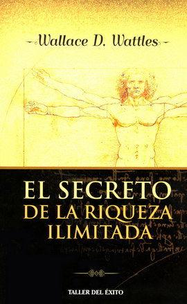 SECRETO DE LA RIQUEZA ILIMITADA, EL