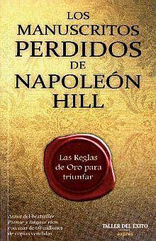 MANUSCRITOS PERDIDOS DE NAPOLEON HILL, LOS