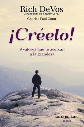 CREELO. 9 VALORES QUE TE ACERCAN A LA GRANDEZA