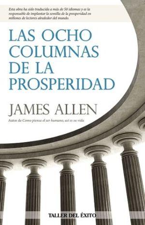 OCHO COLUMNAS DE LA PROSPERIDAD, LAS