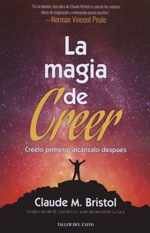 MAGIA DE CREER, LA