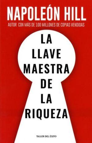 LLAVE MAESTRA DE LA RIQUEZA, LA