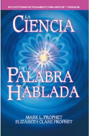 CIENCIA DE LA PALABRA HABLADA, LA