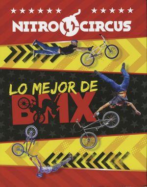 NITRO CIRCUS. LO MEJOR DE BMX
