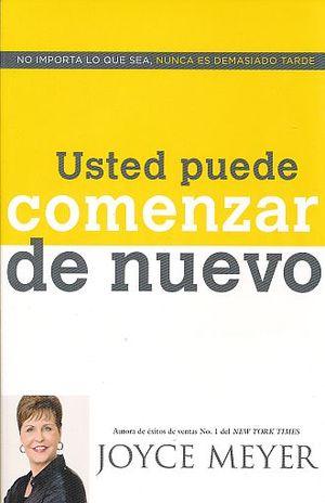 USTED PUEDE COMENZAR DE NUEVO
