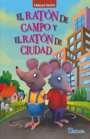 RATON DE CAMPO Y EL RATON DE CIUDAD, EL / COL. FABULAS ESOPO