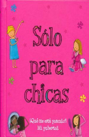 SOLO PARA CHICAS / PD.