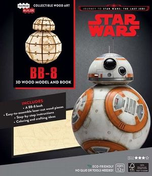 Star wars. Journey to star wars: the last jedi: BB - 8