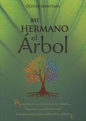 MI HERMANO EL ARBOL