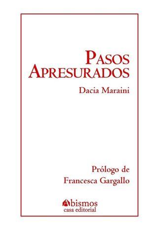 PASOS APRESURADOS